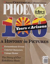 PHOENIX Magazine - 100 years of Arizona