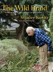Stanley Kunitz - The Wild Braid